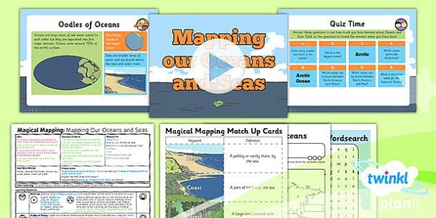 Geography: Magical Mapping: Mapping Our Ocean and Seas Year 2 Lesson Pack 6