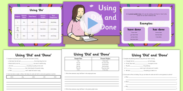 Using 'Did' and 'Done' Lesson PowerPoint Pack - did, done, powerpoint