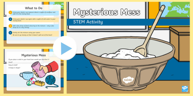 Mysterious Mess PowerPoint - Make a splash! STEM KS1 Science Experiment, solids, liquids, materials, changing materials, experime
