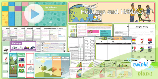 French: Holidays and Hobbies Year 4 Unit Pack