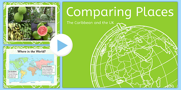 Comparing the Caribbean and UK PowerPoint  comparing