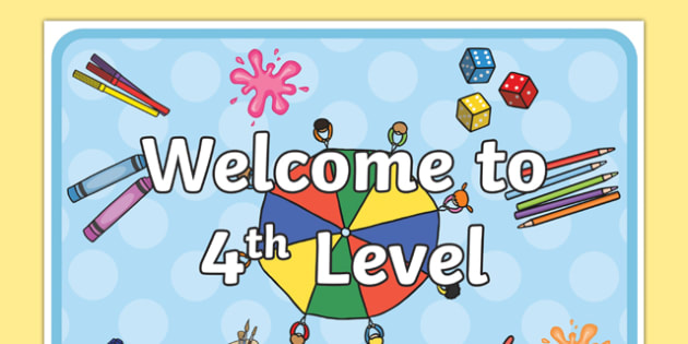 Welcome to 4th Level Display Poster - cfe, curriculum for excellence, welcome, 4th level, display poster, display, poster
