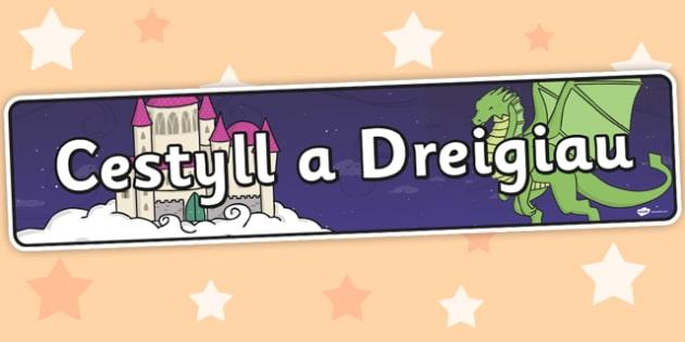 Baner 'Cestyll a Dreigiau' - welsh, banner, cymraeg