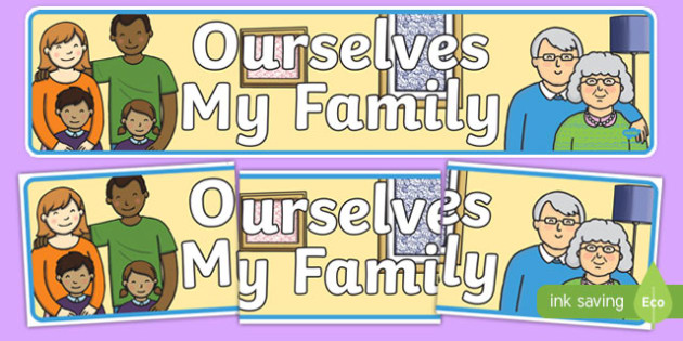 Ourselves: My Family Display Banner