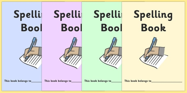 Spelling Book Cover - Spelling, Literacy, book, cover, book cover, covers, cover sheet, letters, literacy