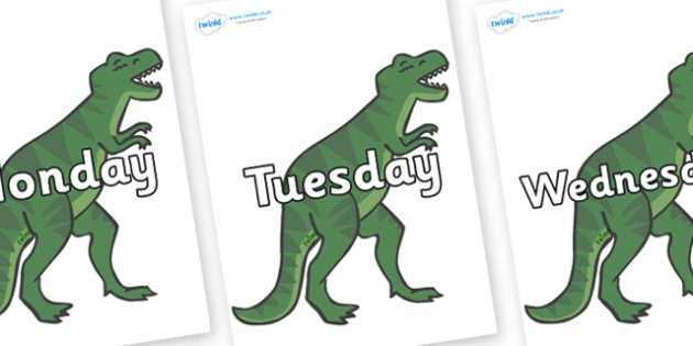 Days of the Week on T-Rex - Days of the Week, Weeks poster, week, display, poster, frieze, Days, Day, Monday, Tuesday, Wednesday, Thursday, Friday, Saturday, Sunday