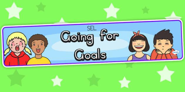 Going For Goals Display Banner SEL - ourselves, SEL, goal, target