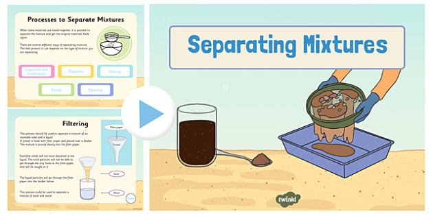 Separating Mixtures PowerPoint - separating, mixtures, powerpoint