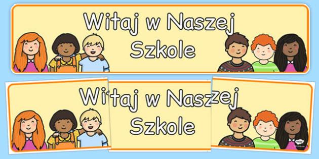 Banner na gazetkę Witaj w naszej szkole po polsku - podstawówka