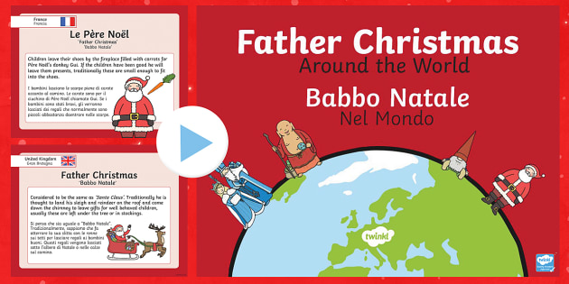 Father Christmas Around The World Italian Translation English/Italian - Father Christmas Around the World PowerPoint - christmas, world, santa, santa claus, chritmas, chria