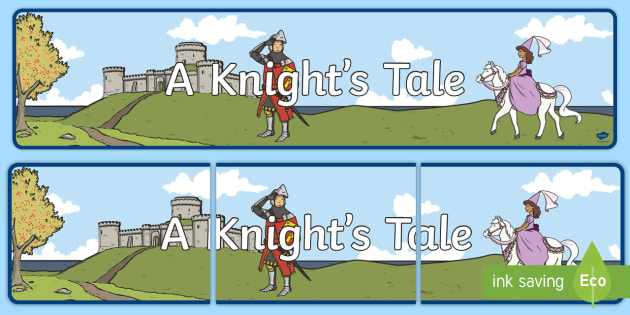 A Knight's Tale Display Banner - a knights tale, display banner, display, banner, medieval, knight, tale