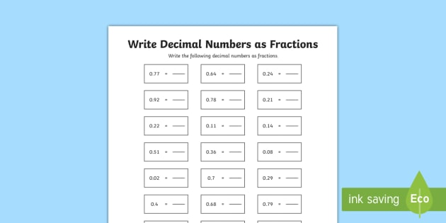 Year 5 Write Decimal Numbers as Fractions Activity Sheets - Year 5, Y5, decimal fractions, decimal numbers, fractions,worksheets
