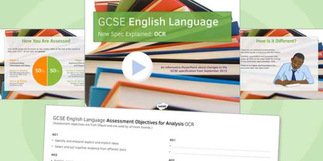 GCSE English Language New Spec Explained OCR - gcse, new spec, ocr