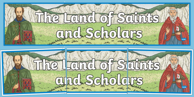 Ireland, The Land of Saints and Scholars Display Banner