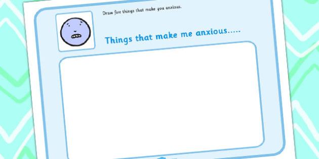 5 Things That Make You Anxious Drawing Template - feelings, emotions, SEN