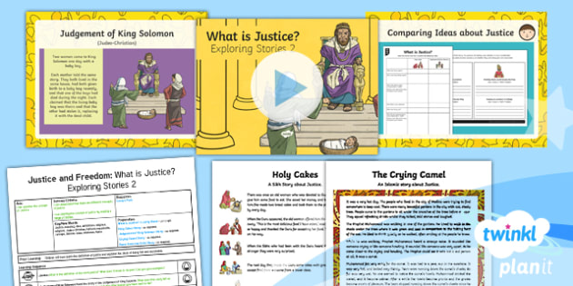PlanIt - RE Year 6 - Justice and Freedom Lesson 3: What is Justice? Exploring Stories 2 Lesson Pack