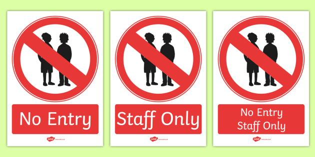 No Entry Display Sign - no entry, display, sign, display sign