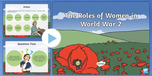 World War Two Roles of Women PowerPoint - world war two, ww2, world war 2, world war II, roles of women in world war two, womens roles, women, women in ww2