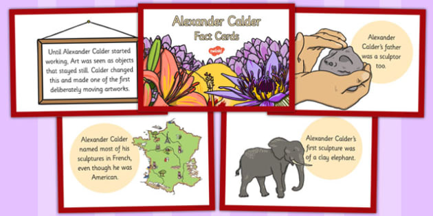 Alexander Calder Fact Cards - alexander, calder, fact, cards