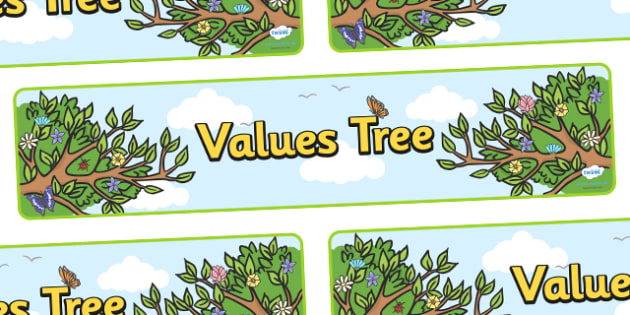 Values Tree Display Banner - values tree, values, good values, honesty, friendship, relationship, display, banner, sign, poster, value, respect, help, kind, behaviour, smile, polite, helpful, gentle, kind, happy