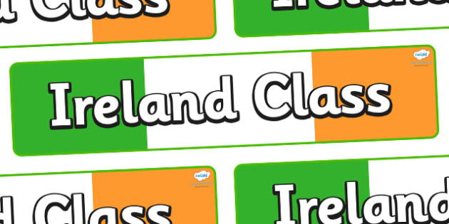 Ireland Themed Classroom Display Banner - Themed banner, banner, display banner, Classroom labels, Area labels, Poster, Display, Areas