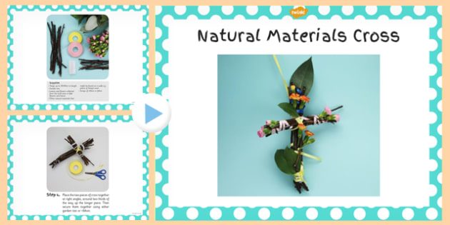 Natural Materials Cross Craft Instructions PowerPoint - craft