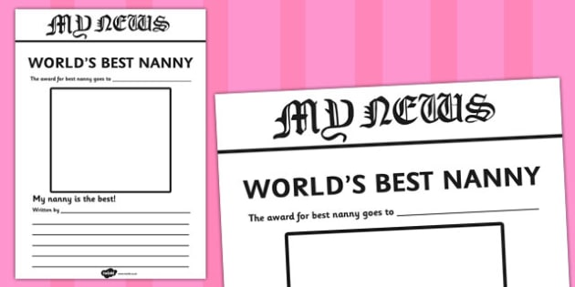 World's Best Nanny Newspaper Writing Template - newspaper, template