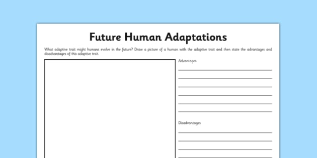Future Human Adaptations Activity Sheet - human, evolution, adaptation, adaptive trait, future, worksheet