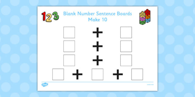 Blank Number Sentence Boards to 10 Make 10 - sentence boards