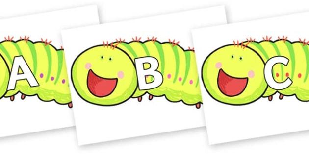 A-Z Alphabet on Crunching Munching Caterpillar to Support Teaching on The Crunching Munching Caterpillar - A-Z, A4, display, Alphabet frieze, Display letters, Letter posters, A-Z letters, Alphabet flashcards