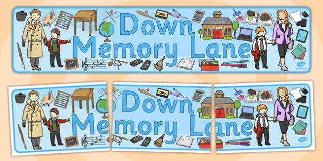 Down Memory Lane Banner - memory lane, banner display, display
