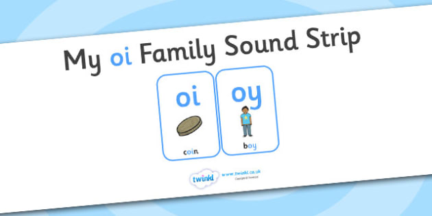 My OI Sound Family Strip - Sound family, OY, alternate spellings, alternate spellings for phonemes, family, sounds, phoneme, phonemes