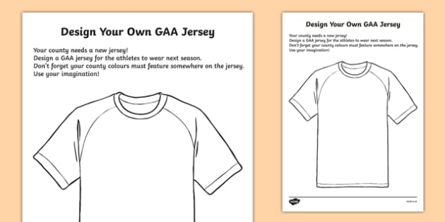 Design Your Own Jersey - GAA, art, design, jersey, ireland, irish, sport, activity, rainy day