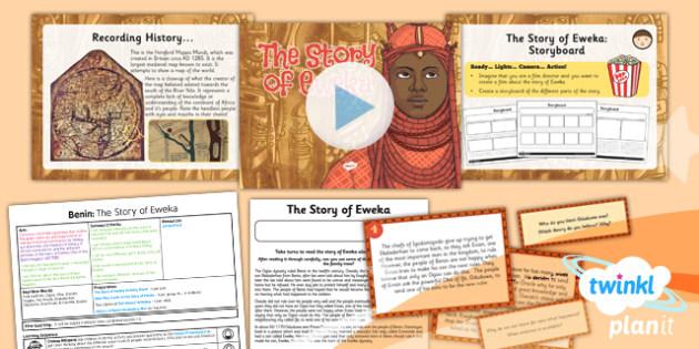 History: Benin: The Story of Eweka UKS2 Lesson Pack 4