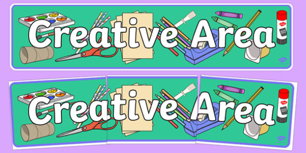 Creative Area Sign - Classroom Area Signs, KS1,Painting Area, Banner, Foundation Stage Area Signs, Classroom labels, Area labels, Area Signs, Classroom Areas, Poster, Display, Areas, Creative Area