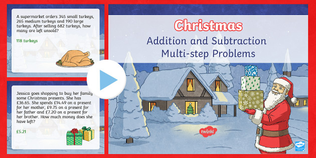 UKS2 Addition and Subtraction Multi-step Word Problems Christmas PowerPoint