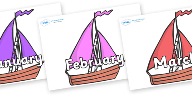 Months of the Year on Sailing Boats to Support Teaching on Where the Wild Things Are - Months of the Year, Months poster, Months display, display, poster, frieze, Months, month, January, February, March, April, May, June, July, August, September