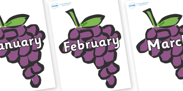 Months of the Year on Grapes - Months of the Year, Months poster, Months display, display, poster, frieze, Months, month, January, February, March, April, May, June, July, August, September