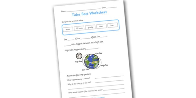 Tides Worksheet - worksheets, worksheet, work sheet, sheets, tides, the tides, about the tides, tides worksheets, facts about the tides, activity, writing frame, filling in, writing activity
