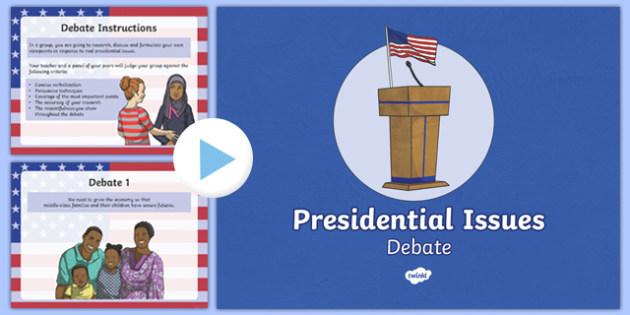 Presidential Issues Debate PowerPoint