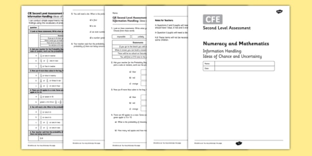 Second Level Assessment Numeracy and Mathematics Information Handling Ideas of Chance and Uncertainty - CfE, assessment, probability, chance, liklihood