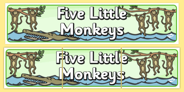 Five Little Monkeys Display Banner - Five Little Monkeys, nursery rhyme, banner, rhyme, rhyming, nursery rhyme story, nursery rhymes, counting rhymes, taking away, subtraction, counting basckwards, Five Little Monkeys resources, one less than