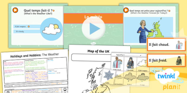 PlanIt - French Year 4 - Holidays and Hobbies Lesson 2: The Weather Lesson Pack - french, languages, grammar, weather, forecast, francais, planit, year 4, y4