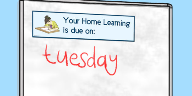 'Your Home Learning is Due on...' Sign