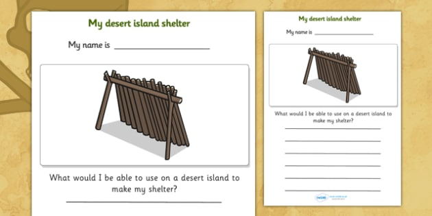 My Desert Island Shelter Pirate Worksheet - pirate worksheet, pirate writing worksheet, desert island shelter worksheet, desert island shelter, worksheet