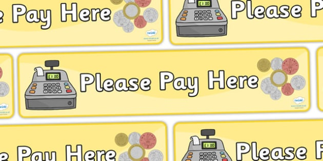Please Pay Here Display Banner - Banner, display, pay, money, payment, topic