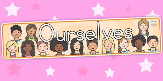 Ourselves Display Banner - ourselves, feelings, emotions, body