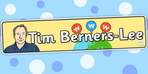 Tim Berners Lee Display Banner - tim berners lee, banner, display