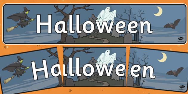Halloween Display Banner - Halloween, pumpkin, display, banner, poster, sign, witch, bat, scary, Hallowe'en