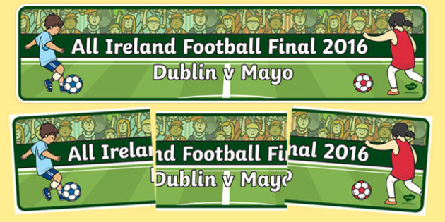 All Ireland Football Final 2016 Display Banner-Irish